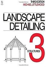 Landscape Detailing Volume 3: Structures by Michael Littlewood (1997-09-15)