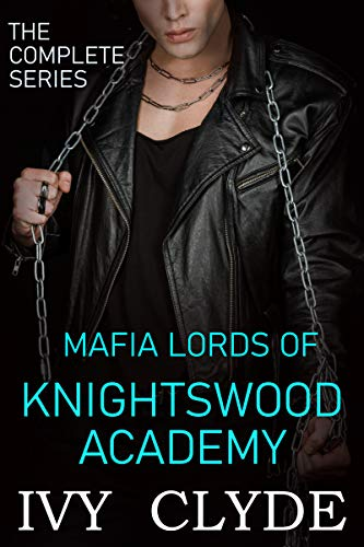 Mafia Lords of Knightswood Academy: Completed series (English Edition)
