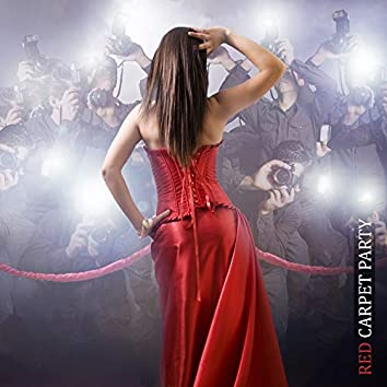 Red Carpet Party: Jazz for Chic and Luxurious Parties and Celebrations