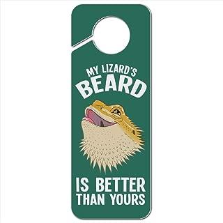 GRAPHICS & MORE My Lizard's Beard is Better Than Yours Bearded Dragon Plastic Door Knob Hanger Sign - Image