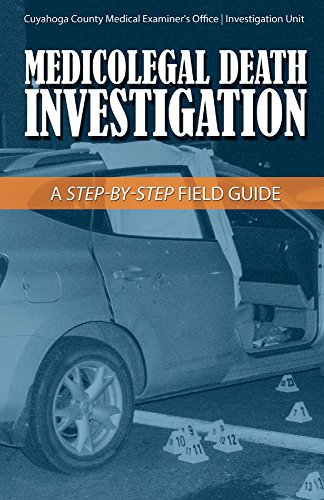 Compare Textbook Prices for Medicolegal Death Investigation: A Step-By-Step Field Guide 1  ISBN 9781543906516 by Stopak, Joseph,Morgan, Daniel,Harris, Christopher,Snyder, Kate,Wentzel, James