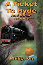 A Ticket to Ryde and Other Stories