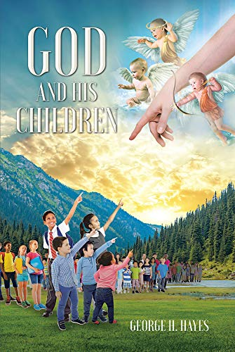 God and His Children (English Edition)