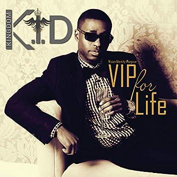 V.I.P for Life
