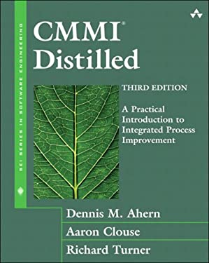 CMMII Distilled: A Practical Introduction to Integrated Process Improvement (SEI Series in Software Engineering)