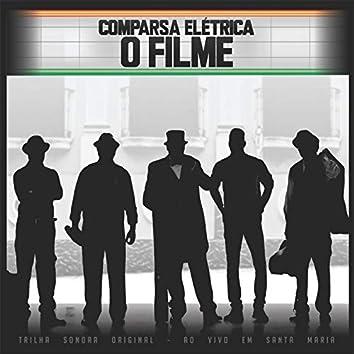 Comparsa Elétrica: O Filme (Trilha Sonora Original) (Ao Vivo)