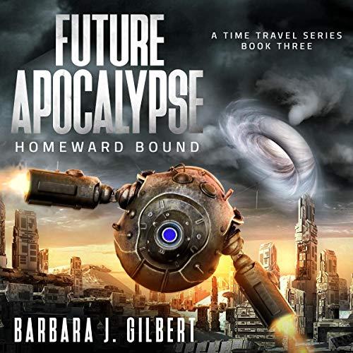 Future Apocalypse: Homeward Bound cover art