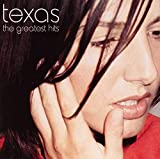 Songtexte von Texas - The Greatest Hits