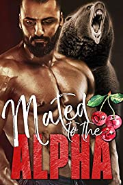 Mated to the Alpha (Alphas in Heat Book 4)