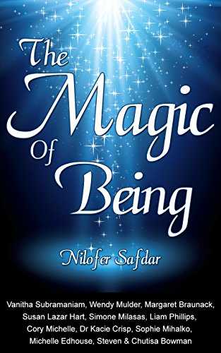 The Magic Of Being (English Edition)