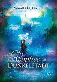 La captive de Dunkelstadt par Lefebvre