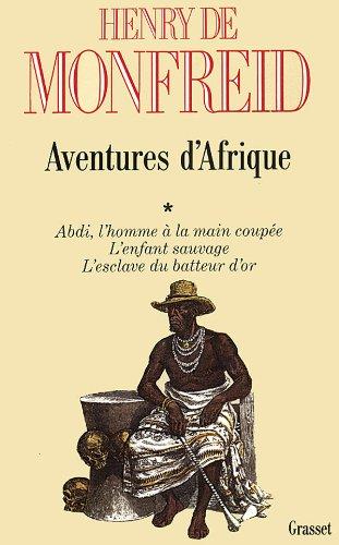 Aventures d'Afrique, tome 1