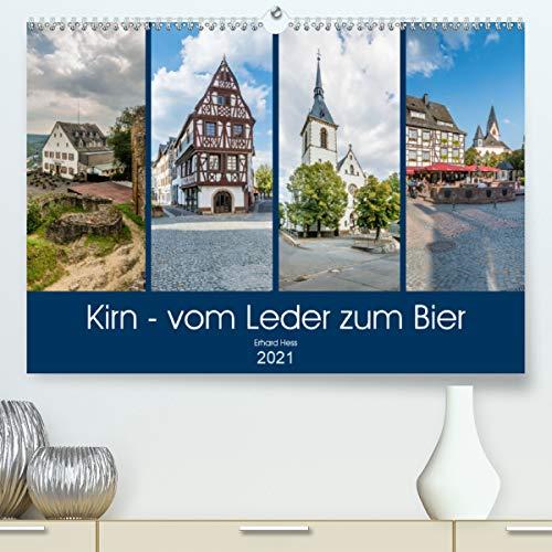 Kirn - vom Leder zum Bier (Premium, hochwertiger DIN A2 Wandkalender 2021, Kunstdruck in Hochglanz)