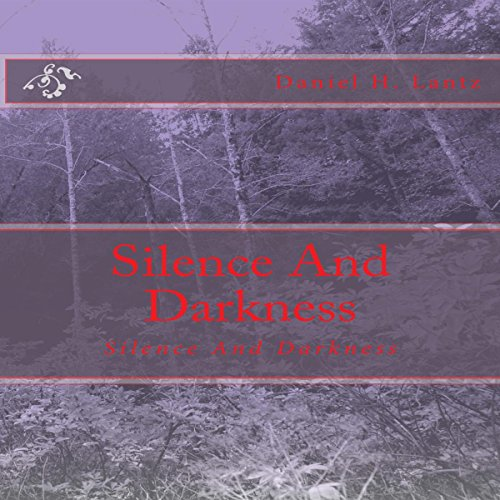 Silence and Darkness audiobook cover art