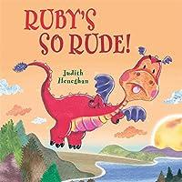 Ruby's SO Rude (Dragon School)