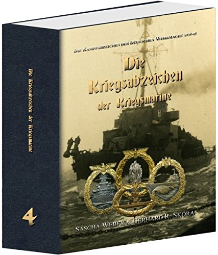 Die Kampfabzeichen der Deutschen Wehrmacht 1939-45 -