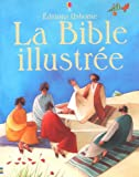 La Bible illustrée - Usborne Publishing - 13/05/2004