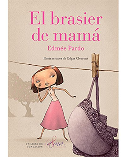 El brasier de mamá
