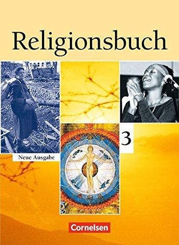 Religionsbuch - Sekundarstufe I: Band 3 - Schülerbuch