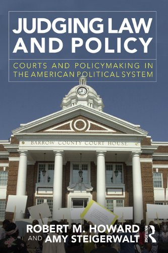 Judging Law and Policy: Courts and Policymaking in the American Political System (English Edition)