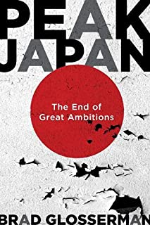 Peak Japan: The End of Great Ambitions