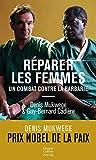 Réparer les femmes - Un combat contre la barbarie
