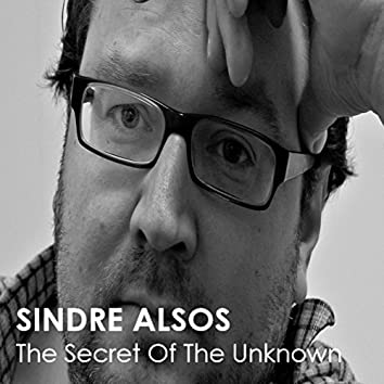 The Secret Of The Unknown