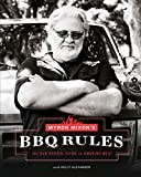 Myron Mixon's BBQ Rules: The Old-School Guide to Smoking Meat (English Edition)