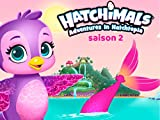 Hatchimals - saison 2