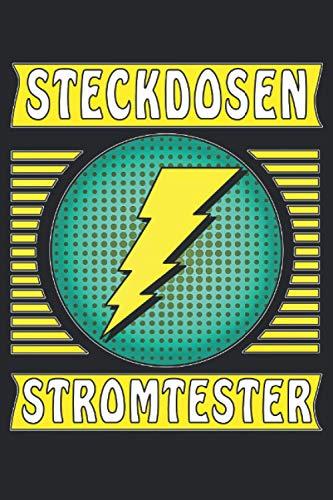 STECKDOSEN STROMTESTER: Liniertes Notizbuch-Tagebuch bzw. Übungsbuch mit 120 Seiten