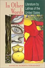 In Other Words: Literature by Latinas of the United States (English and Spanish Edition)