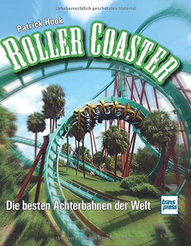 Roller Coaster: Die besten Achterbahnen der Welt