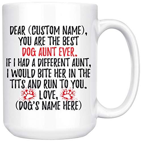 Personalized Dog Aunt Mug, Dog Aunt Present, Dog Aunt Coffee Mug, K9 Aunt, Aunt Dog Owner, Aunt Of Dogs, Dog Auntie Mug (15 oz)