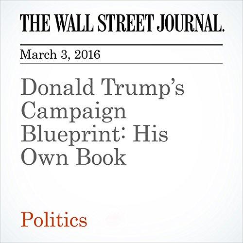 Donald Trump's Campaign Blueprint: His Own Book cover art