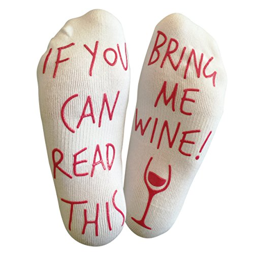 'If You Can Read This Bring Me Wine' Funny Socks for wine lover who has...
