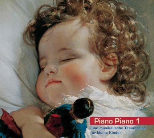 Piano Piano 1. Eine musikalische Traumreise für kleine Kinder (Klavier)