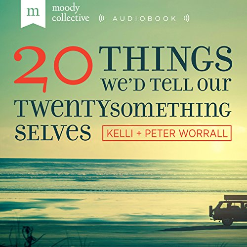 20 Things We'd Tell Our Twenty-Something Selves audiobook cover art