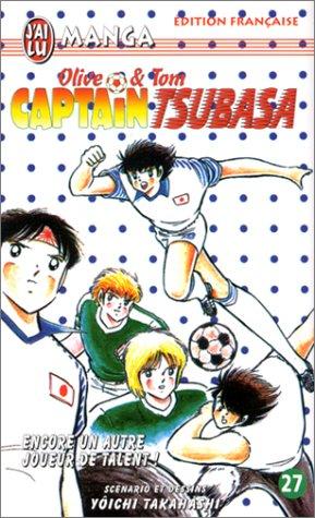 Captain Tsubasa, tome 27 : Encore un autre joueur de talent !