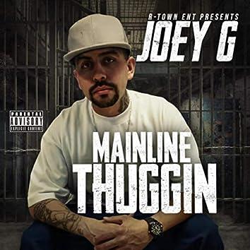 Mainline Thuggin