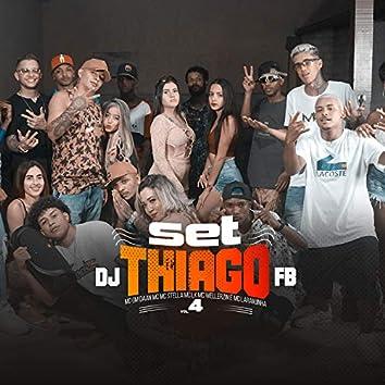 Set Dj Thiago Fb Vol. 4