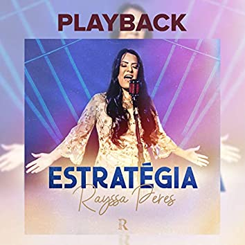Estratégia (Playback)