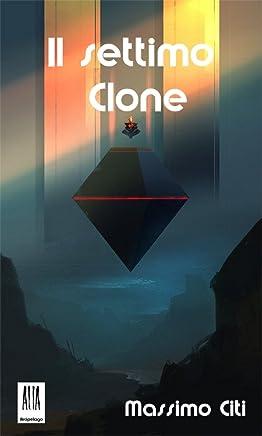 Il settimo Clone (ALIA Arcipelago Vol. 6)