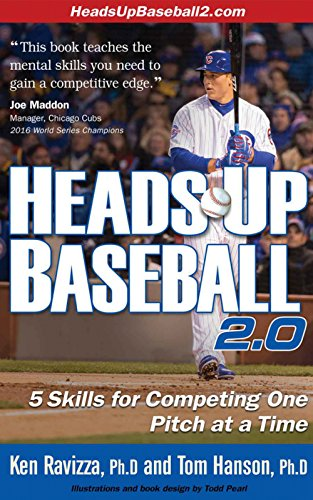 Heads-Up Baseball 2.0: 5 Skills for Competing One Pitch at a Time (English Edition)