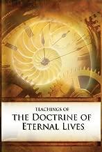 Teachings of the Doctrine of Eternal Lives