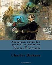 American notes for general circulation. By: Charles Dickens, Illustrated By: C.(Clarkson Frederick) Stanfield (3 December 1793 – 18 May 1867).: ... to North America from January to June 1842.