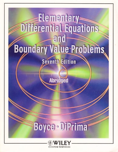 Elementary Differential Equations and Boundary Value Problems Abridged prepared for Department of Ma