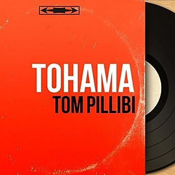Tom Pillibi (feat. Jo Moutet et son orchestre) [Mono Version]