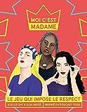 Moi C'Est Madame - Le Jeu Qui Impose le Respect