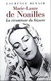 Marie-Laure de Noailles - La vicomtesse du bizarre