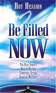 Be Filled Now: The Holy Spirit's Role in Helping Christians Attain Spiritual Maturity